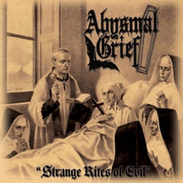 "ABYSMAL GRIEF -""STRANGE RITES OF EVIL"" CD"