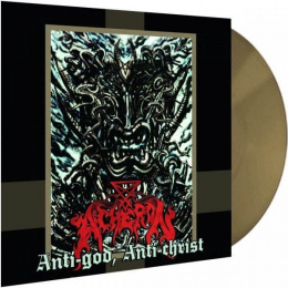 "ACHERON-""Anti-God, Anti-Christ"" 12"" GOLD LP"