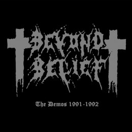"BEYOND BELIEF -""THE DEMOS 91-92"" DIGIPACK"