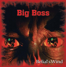"BIG BOSS –""Belial´s Wind"" 12"" BLACK LP"