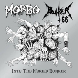 "BUNKER/MORBO -""Into The Morbid Bunker"" 7""EP"