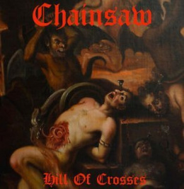 "CHAINSAW –""HILL OF CROSSES"" 12"" BLACK LP"