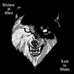 "WOLVES OF ODIN -""Laid to Waste"" CD"