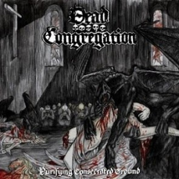 "DEAD CONGREGATION -""Purifying Consecrated Ground"" MCD"
