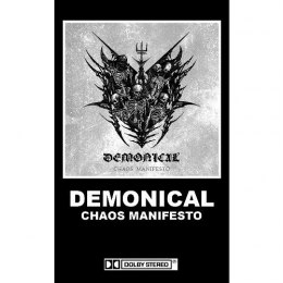 "DEMONICAL -""CHAOS MANIFESTO"" TAPE"