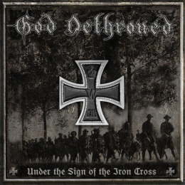 "GOD DETHRONED -""UNDER THE SIGN OF THE IRON CROSS"" 12"" BLACK"
