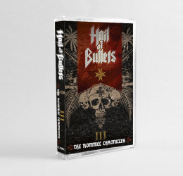 "HAIL OF BULLETS - ""III: THE ROMMEL CHRONICLES"" TAPE"