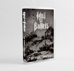 "HAIL OF BULLETS - ""...OF FROST AND WAR"" TAPE"