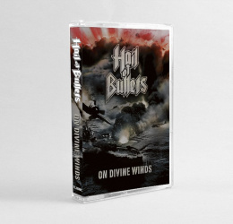 "HAIL OF BULLETS - ""ON DIVINE WINDS"" TAPE"