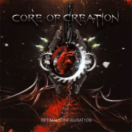 "CORE OF CREATION -""Optimal Configuration"" CD"