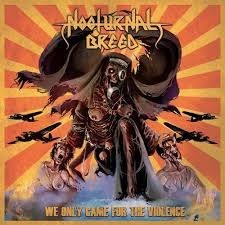 "NOCTURNAL BREED -""We Only Came For The Violence"" A5 DIG PACK"
