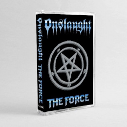 "ONSLAUGHT - ""THE FORCE"" TAPE"