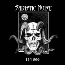 "SADISTIC NOISE -""11A 666"" CD"