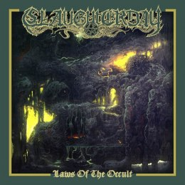 "SLAUGHTERDAY -""Laws of The Occult"" DIGI PACK"