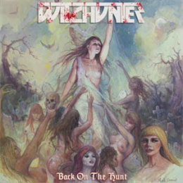 "WITCHUNTER - ""Back On The Hunt"" 12"" BLACK LP"