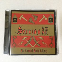 "Section 37 -""The Kudos Of Serial Killing"" CD"