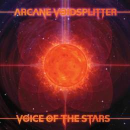 "Arcane Voidsplitter -""Voice of the Stars"" DIGI PACK"