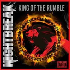 "NIGHTBREAK -""King Of The Rumble"" CD"
