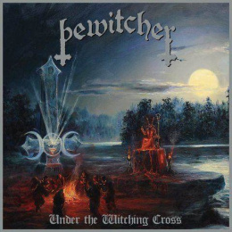 "BEWITCHER -""Under The Witching Cross"" CD"