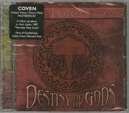 "COVEN -""Destiny Of The Gods"" CD"