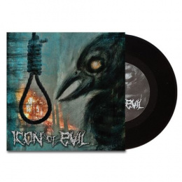 "ICON OF EVIL -""Icon of Evil"" 7""EP"
