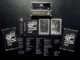 "I AM THE VOID ""s/t"" TAPE"
