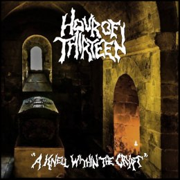 "HOUR OF THIRTEEN -""A Knell Within The Crypt"" 7""EP"