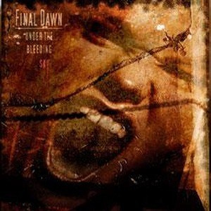 "FINAL DAWN - ""Under The Bleeding Sky"" CD"