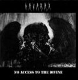 "HAVARAX -""No Acces To The Divine""CD"