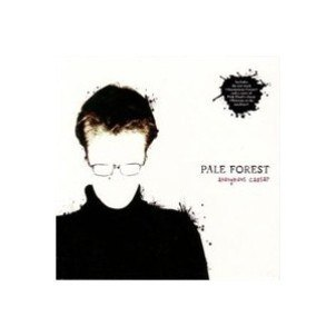 "PALE FOREST -""Anonymous Caesar""CD"