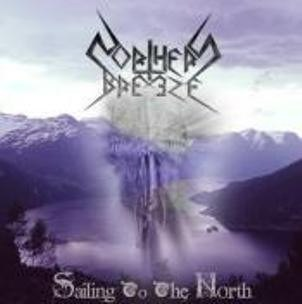 "NORTHERN BREEZE -""Sailing To The North""CD"
