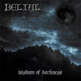 "BELIAL-""Wisdom of Darkness"" CD"