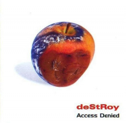 "DESTROY-""Access Denied"" CD"