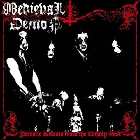 "MEDIEVAL DEMON-""Necrotic Rituals From the Unholy Past"" CD"
