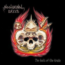 "NOCTURNAL BREED-""The Tools of the Trade"" CD"