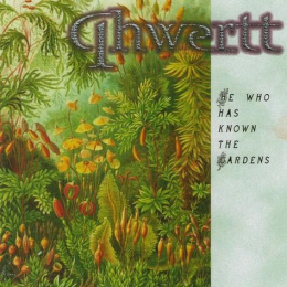 "QHWERTT-""He Who Has Known the Gardens"" CD"