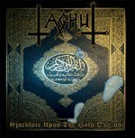 "TAGHUT-""Ejaculate Upon the Holy Qur'an"" CD"