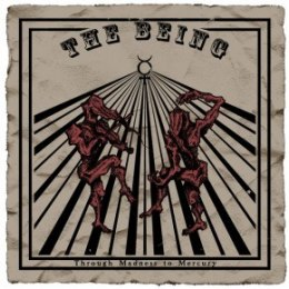 "THE BEING-""Through Madness to Mercury"" DIGI PACK CD"