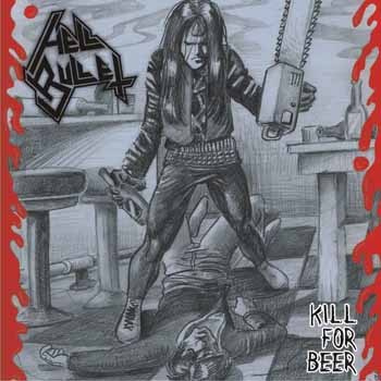 "HELL BULLET -""Kill for Beer"" 7""EP"