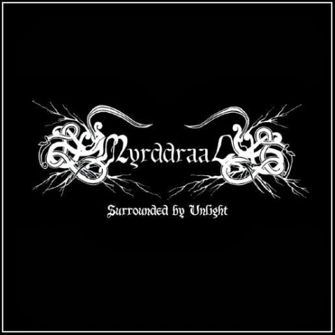 "MYRDDRAAL -""Surrounded by Unlight"" CD"