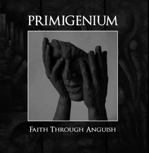 "PRIMIGENIUM -""Faith Through Anguish"" 12""LP BLACK"