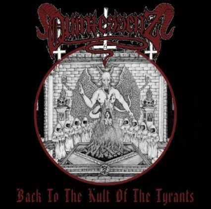 "QUINTESSENZ -""Back to the Kult of the Tyrants"" CD"