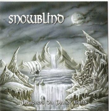 "SNOWBLIND -""Prisoners On Planet Earth"" CD"