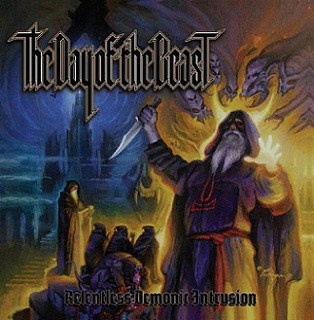 "THE DAY OF THE BEAST -""Relentless Demonic Intrusion"" CD"