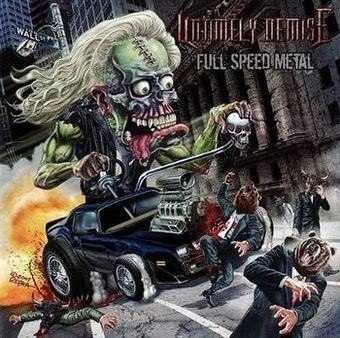 "UNTIMELY DEMISE -""Full Speed Metal"" 7""EP"