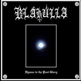 "BLAKULLA -""Hymns of The Past Glory"" CD"