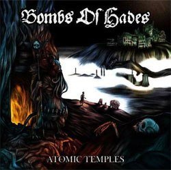"BOMBS OF HADES -""Atomic Temples"" SLIPCASE CD"