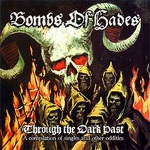 "BOMBS OF HADES -""Through the Dark Past"" CD"