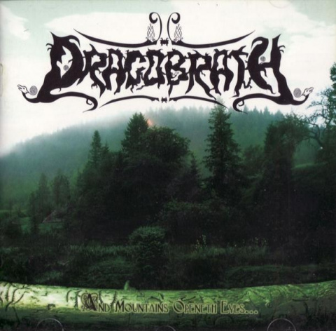 "DRAGOBRATH - ""And mountains Openeth Eyes..."" CD"