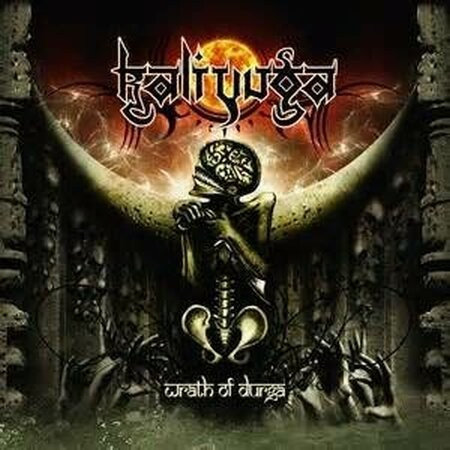 "KALI YUGA -""Wrath Of Durga"" CD"
